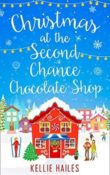 Christmas at the Second Chance Chocolate Shop: Rabbits Leap #3 by Kellie Hailes