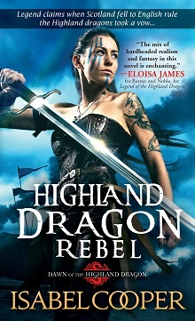 Highland Dragon Rebel by Isabel Cooper