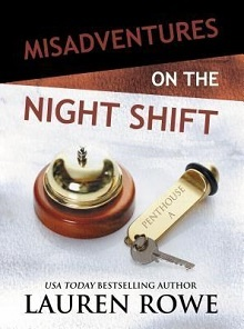 Misadventures on the Night Shift (Misadventures, #6)