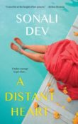 A Distant Heart: Bollywood #4 by Sonali Dev