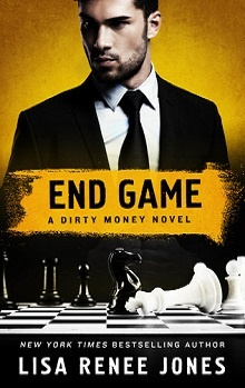 End Game: Dirty Money 4 by Lisa Renee Jones