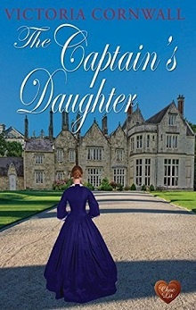 The Captain's Daughter by Victoria Cornwall