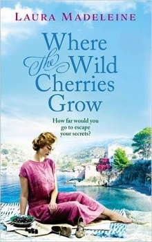 Where The Wild Cherries Grow by Laura Madeleine