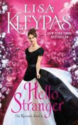 Hello Stranger: The Ravenels #4 by Lisa Kleypas