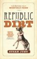 Republic of Dirt by Susan Juby