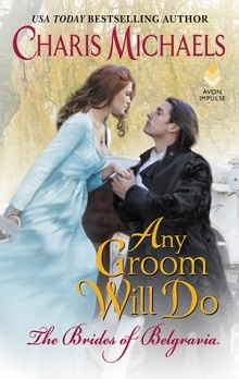 Any Groom Will Do by Charis Michaels