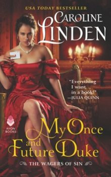 My Once and Future Duke: The Wagers of Sin #1 by Caroline Linden
