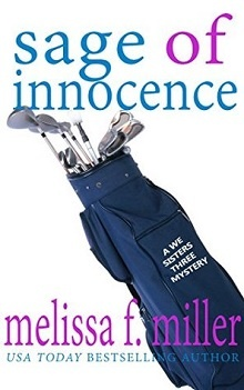 Sage of Innocence: We Sisters Three #2 by Melissa F. Miller