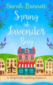 Spring at Lavender Bay: Lavender Bay #1 by Sarah Bennett