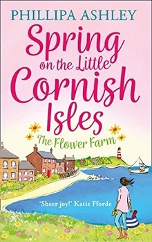 Spring on the Little Cornish Isles; The Flower Farm by Philippa Ashley