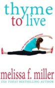 Thyme to Live: We Sisters Three #3 by Melissa F. Miller
