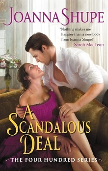 A Scandalous Deal: The Four Hundred #2 by Joanna Shupe