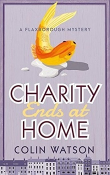 Charity Ends at Home by Colin Watson