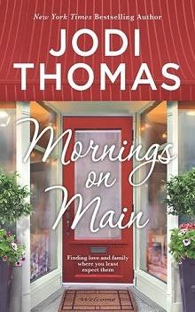 Mornings on Main by Jodi Thomas