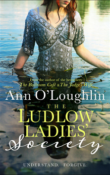 The Ludlow Ladies' Society by Ann O'Loughlin