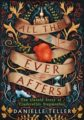 All the Ever Afters by Danielle Teller