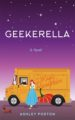 Geekarella by Ashley Poston