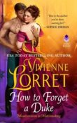 How to Forget a Duke: Misadventures in Matchmaking #1 by Vivienne Lorret