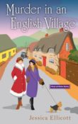 Murder in an English Village: Beryl and Edwina Mystery #1 by Jessica Ellicott