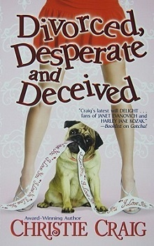 Divorced, Desperate and Deceived by Christie Craig