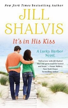 It's in His Kiss: Lucky Harbor #10 by Jill Shalvis