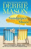 Sandpiper Shore: Harmony Harbor #6 by Debbie Mason