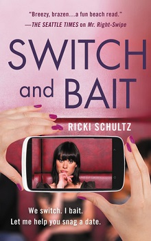 Switch and Bait by Ricki Schultz