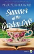 Summer at the Garden Café: Finfarran #2 by Felicity Hayes-McCoy