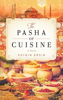The Pasha of Cuisine  by Saygın Ersin