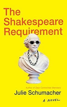 The Shakespeare Requirement  by Julie Schumacher