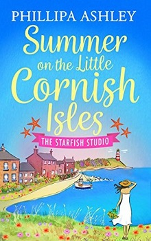 Summer on the Little Cornish Isles: The Starfish Studio by Phillipa Ashley
