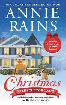 Christmas on Mistletoe Lane by Annie Rains