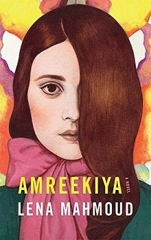 Amreekiya: A Novel