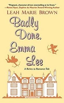 Badly Done, Emma Lee by Leah Marie Brown