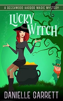 Lucky Witch by Danielle Garrett