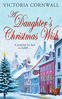 A Daughter's Christmas Wish by Victoria Cornwall