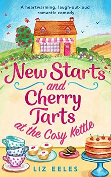 New Starts and Cherry Tarts at the Cosy Kettle by Liz Eeles