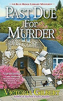 Past Due for Murder by Victoria Gilbert