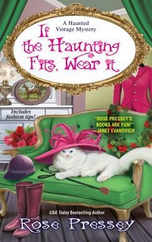 If the Haunting Fits Wear It by Rose Pressey