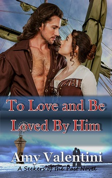 To Love and Be Loved By Him by Amy Valentini