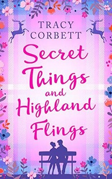 Secret Things and Highland Flings