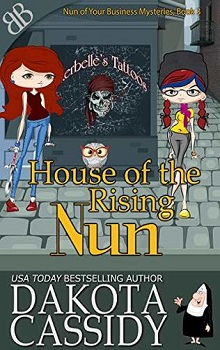 House of the Rising Nun by
