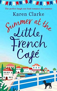 Summer at  the Little French Café by Karen Clarke