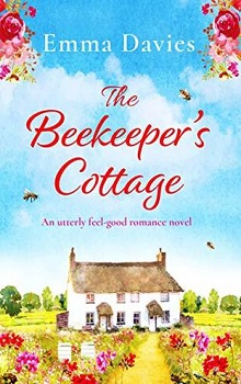 The Beekeeper's Cottage by Emma Davies