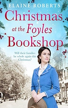 Christmas at the Foyles Bookshop by Elaine Roberts