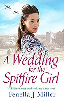 A Wedding for the Spitfire Girl by Fenella J. Miller