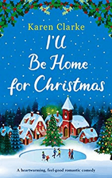 I'll Be Home for Christmas,  by Karen Clarke