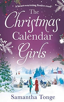 The Christmas Calendar Girls  by Samantha Tongue