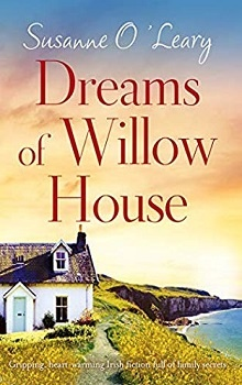 Dreams of Willow House by Susanne O'Leary