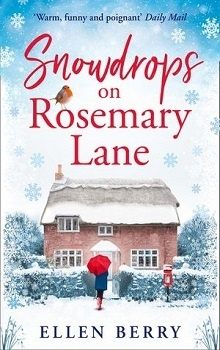 Snowdrops on Rosemary Lane  by Ellen Berry